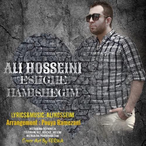 دانلود آهنگ جدید علی حسینی به نام عشق همیشگیم